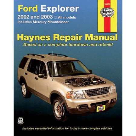 Ford Explorer 2002 and 2003 : Includes Mercury Mountaineer 2002 Mercury Mountaineer Manual