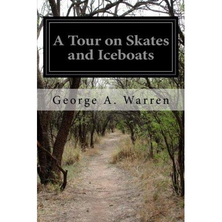 A Tour On Skates And Iceboats