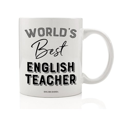 World's Best English Teacher Coffee or Tea Mug Gift Idea Reading Writing Instructor Teaching Students Grammar Literature Christmas Holiday Birthday Present 11oz Ceramic Beverage Cup Digibuddha DM0396](Halloween Teacher Gift Ideas)