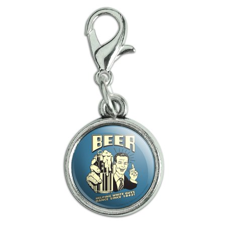 Beer Helping White Guys Dance Since 1842 Funny Humor Retro Antiqued Bracelet Pendant Zipper Pull Charm with Lobster Clasp Dance Italian Charm Bracelet