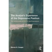 The Analyst's Experience of the Depressive Position : The Melancholic Errand of Psychoanalysis
