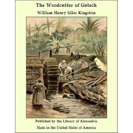 The Woodcutter of Gutech - eBook