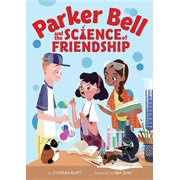 Parker Bell and the Science of Friendship