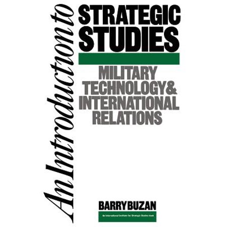 An Introduction to Strategic Studies : Military Technology and International (Center For International And Security Studies At Maryland)
