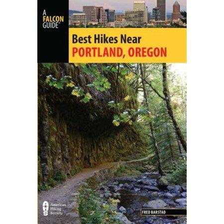 Best Hikes Near Portland, Oregon - eBook (Best Waterfall Hikes Near Portland Oregon)