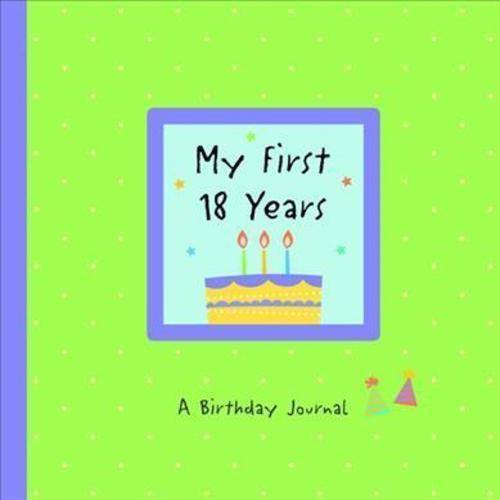 My First 18 Years: A Birthday Journal