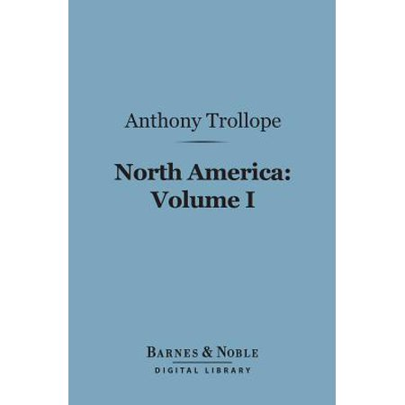 North America: Volume I (Barnes & Noble Digital Library) - eBook (North America Digital Map)