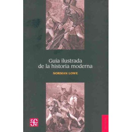 Guia Ilustrada De La Historia Moderna   The Economic History In Latin America