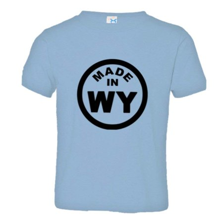 PleaseMeTees™ Toddler From Born Made In Wyoming WY Logo Label HQ Tee