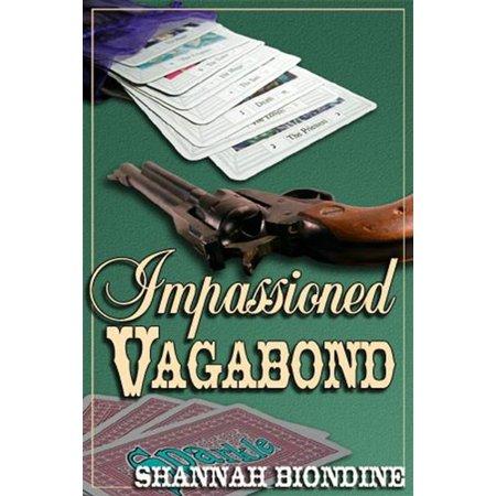 IMPASSIONED VAGABOND - eBook