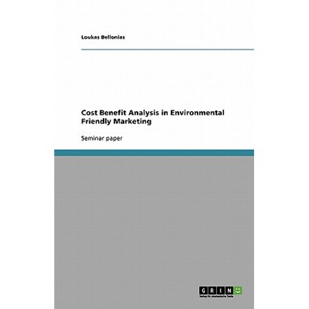 Cost Benefit Analysis in Environmental Friendly Marketing