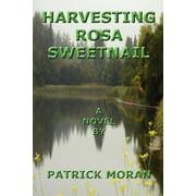 Harvesting Rosa Sweetnail (Paperback)