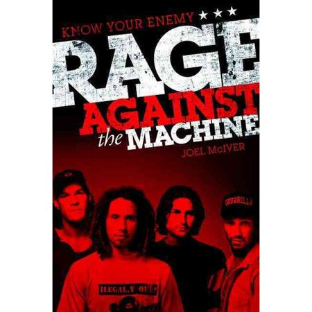 Know Your Enemy: Rage Against the Machine