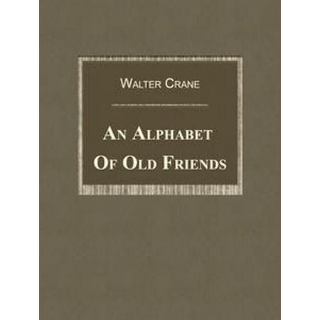 An Alphabet Of Old Friends - eBook