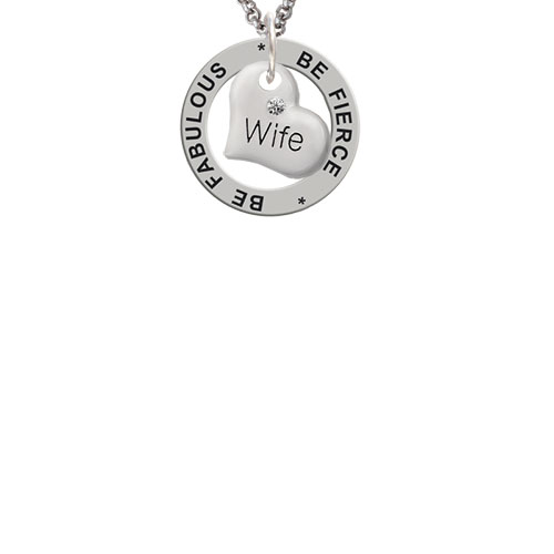 Small Wife Heart Be Fierce Be Fabulous Affirmation Ring Necklace