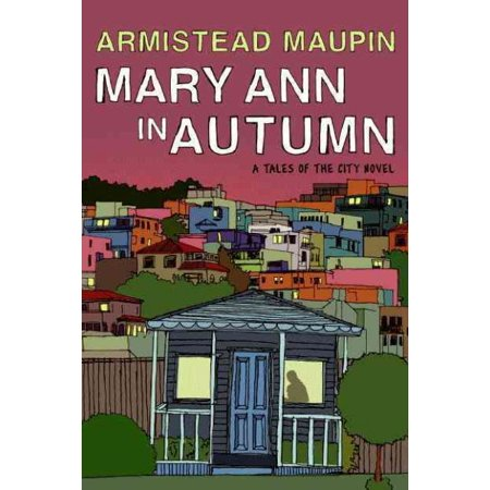 Mary Ann in Autumn: A Tales of the City Novel Paperback - City Of Lake Mary Halloween