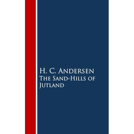 The Sand-Hills of Jutland - eBook
