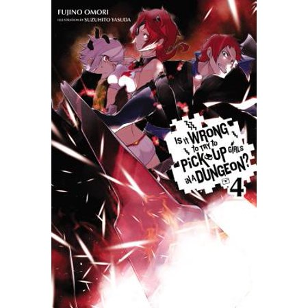 Is It Wrong to Try to Pick Up Girls in a Dungeon?, Vol. 4 (light novel) -