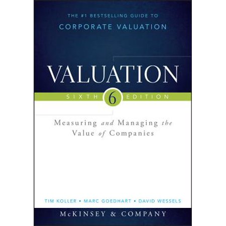 Valuation : Measuring and Managing the Value of (Best Way To Value A Private Company)