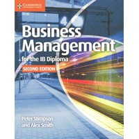 Ib Diploma: Business Management for the Ib Diploma Coursebook (Paperback)