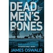 Dead Men's Bones : An Inspector McLean Mystery