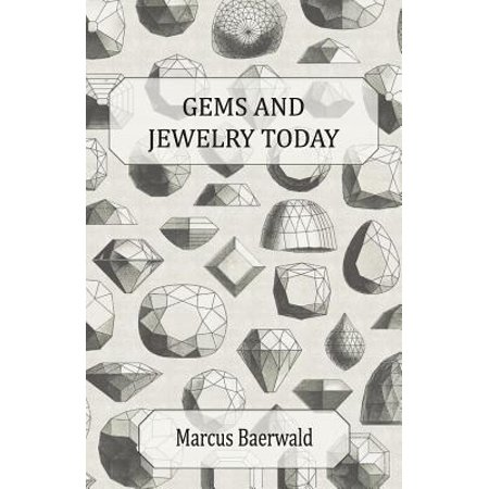 Hughes Antique - Gems and Jewelry Today - An Account of the Romance and Values of Gems, Jewelry, Watches and Silverware