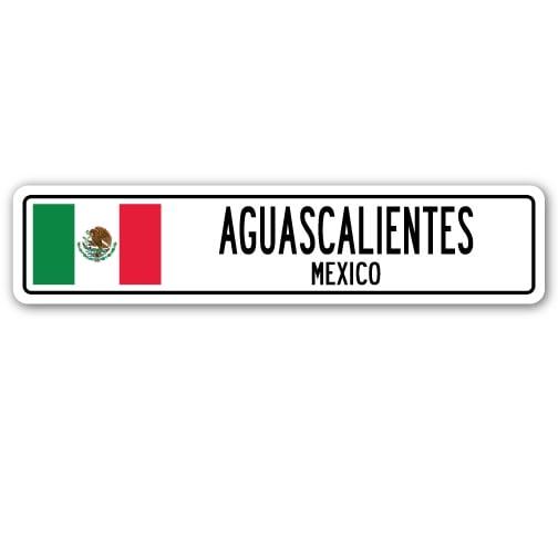 Aguascalientes Mexico Street Sign Mexican Flag City Country Road Wall Gift Walmart Com Walmart Com