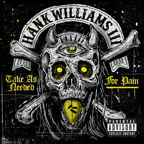 Take As Needed for Pain (Explicit) (explicit)