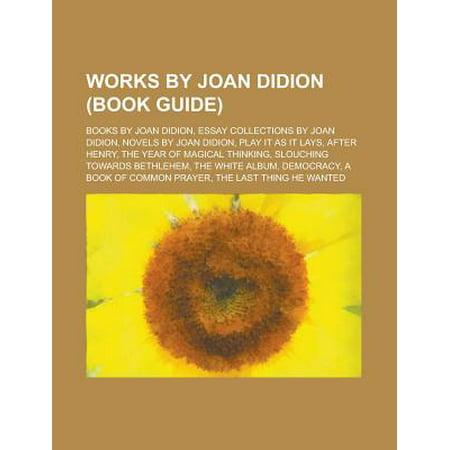 Joan didion essay