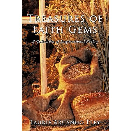 Treasures of Faith Gems : A Collection of Inspirational Poetry