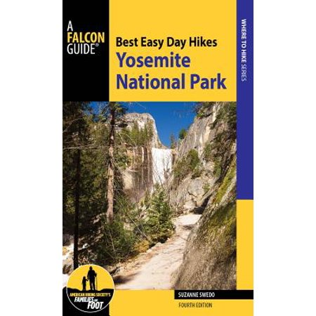 Best Easy Day Hikes Yosemite National Park -