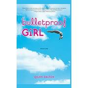 Bulletproof Girl - eBook