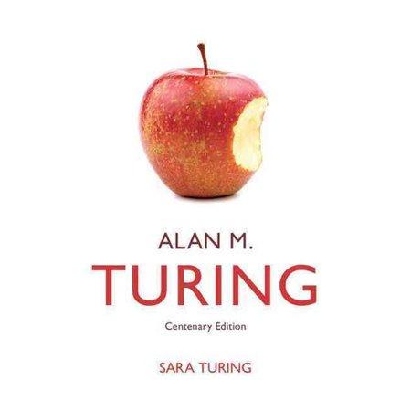 Alan M  Turing  Centenary Edition