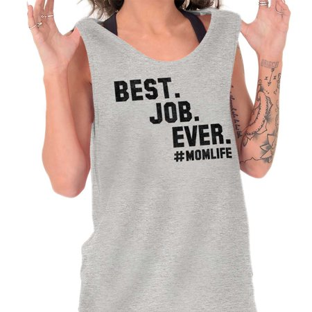 Brisco Brands Best Job Ever Mom Mothers Day Tank Top T-Shirt For