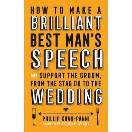 How To Make a Brilliant Best Man's Speech - eBook