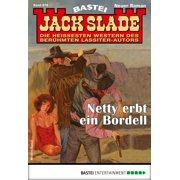 Jack Slade 876 - Western - eBook
