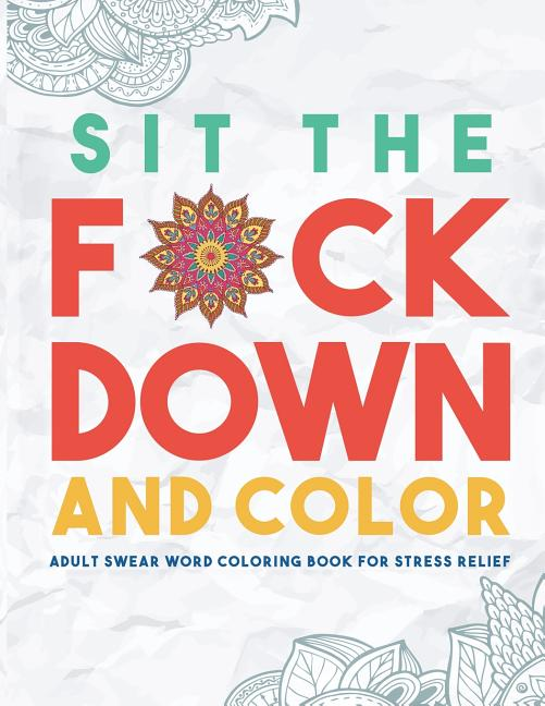 Coloring For Adults Swear Words