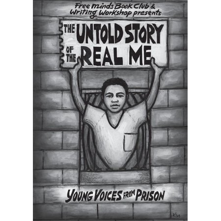The Untold Story of the Real Me : Young Voices from
