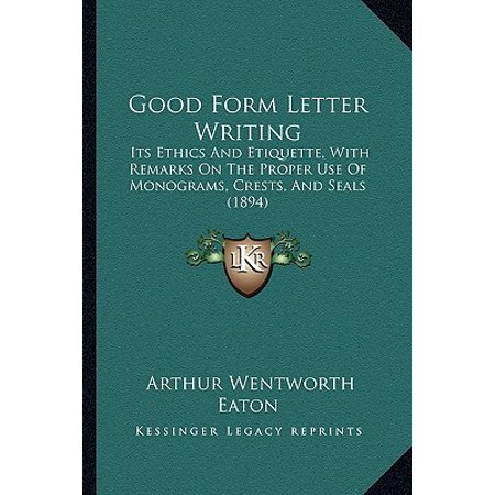 Good Form Letter Writing : Its Ethics and Etiquette, with Remarks on the Proper Use of Monograms, Crests, and Seals - Monogram Seal