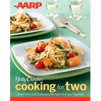 Betty Crocker Cooking: Aarp/Betty Crocker Cooking for Two (Paperback)