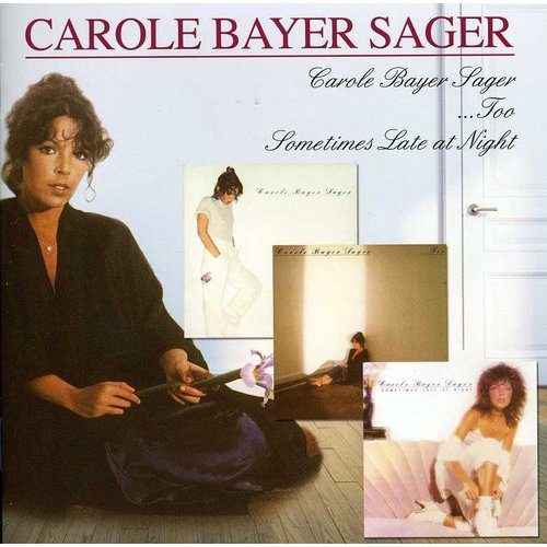 Carole Bayer Sager / Too / Sometimes Late At Night