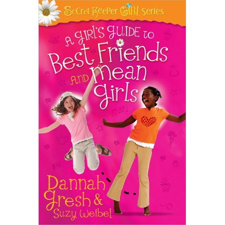A Girl's Guide to Best Friends and Mean Girls (Symbols That Mean Best Friends)