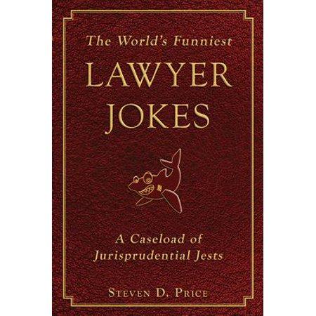 The World's Funniest Lawyer Jokes (Paperback) - Halloween Lawyer Jokes