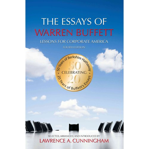 the essays of warren buffett lessons for corporate america 2001 The essays of warren buffett : lessons for corporate america hg4061 b8372 2001 unknown lessons for corporate america.