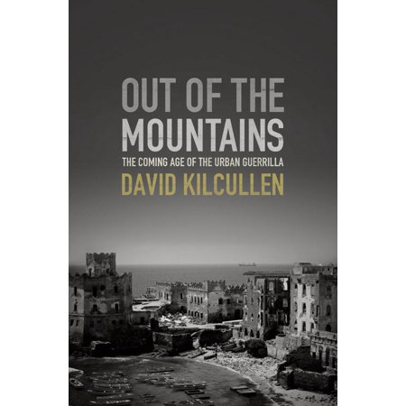 Out of the Mountains: The Coming Age of the Urban Guerrilla - eBook