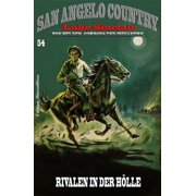 San Angelo Country #54: Rivalen in der Hölle - eBook