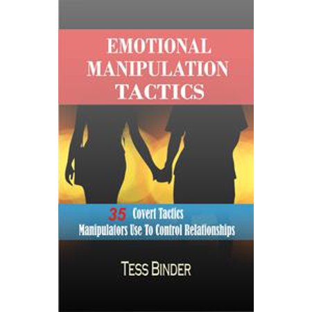 emotional manipulation tactics