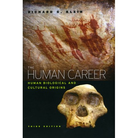 The Human Career : Human Biological and Cultural Origins, Third