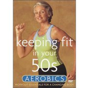 Keeping Fit In Your 50s: Aerobics by Image Entertainment