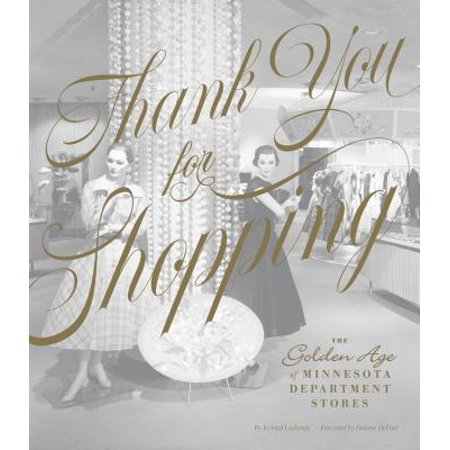Thank You for Shopping : The Golden Age of Minnesota Department